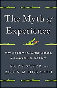 The Myth of Experience- Why We Learn the