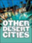 OTHER DESERT CITIES.JPG