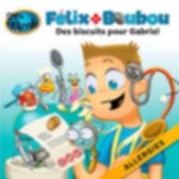 Des biscuits spéciaux pour Gabriel (allergies),  Félix et Boubou, Éditions Dre. Nicole
