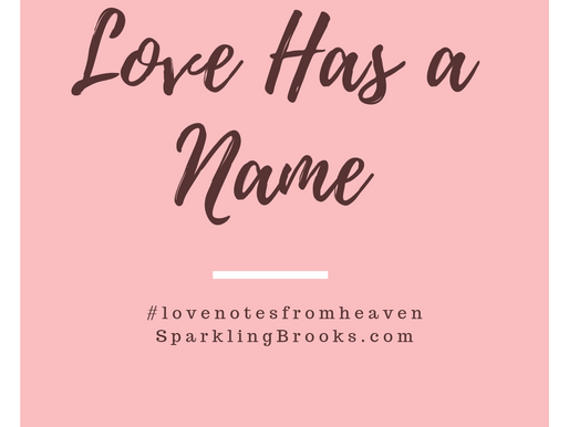 Love Has a Name.