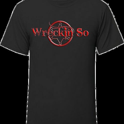 Wreckin' So T-Shirt