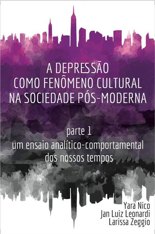 Livro Depressão como fenômeno cultural na sociedade pós-moderna
