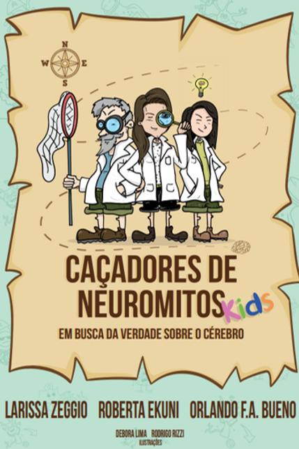 Livro Caçadores de Neuromitos KIDS - LivroInfantil ilustrado