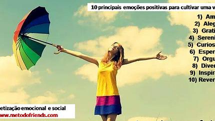 10 principais emoções positivas para cultivar uma vida feliz