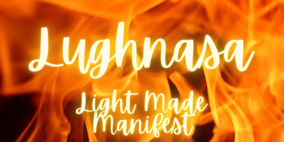 Lughnasa: Light Made Manifest