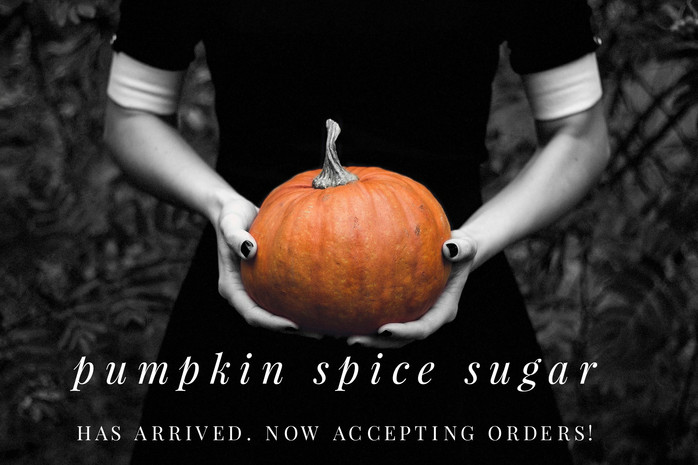 Pumpkin Spice Sugar has arrived.