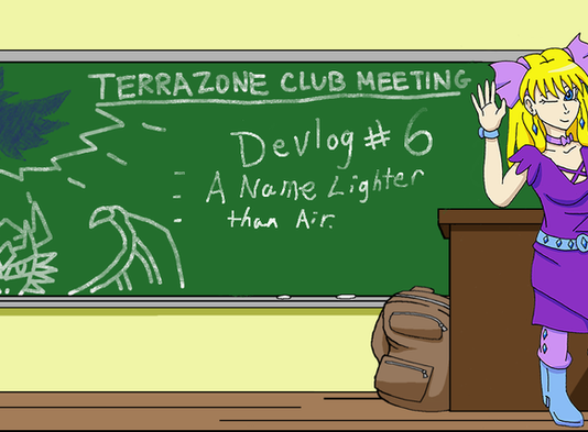 TerraZone: Shoot for the Stars Devlog 6: A Name Lighter than Air
