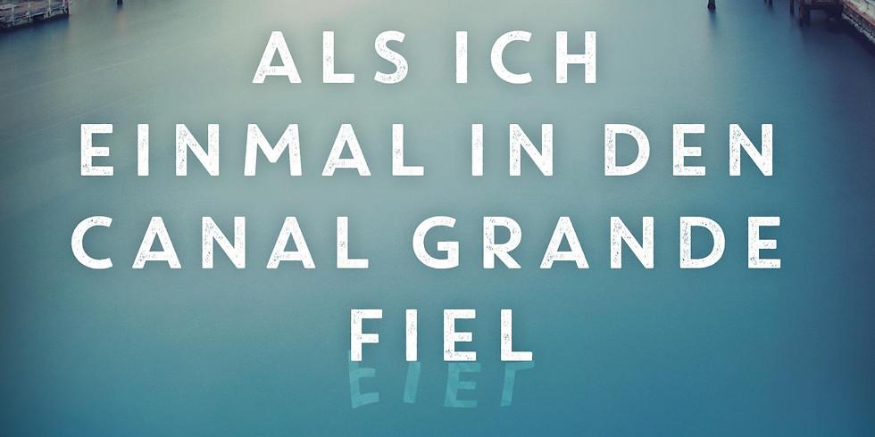 """Petra Reski """"Als ich einmal in den Canal Grande fiel"""""""