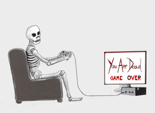 You Are Dead GAME OVER