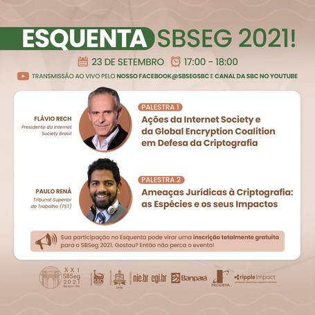 Programação do Esquenta SBSeg 2021!