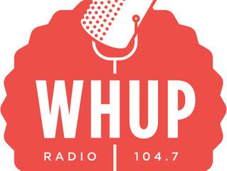 Listen for me on WHUP!