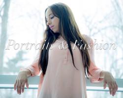 Portraits & Fashion
