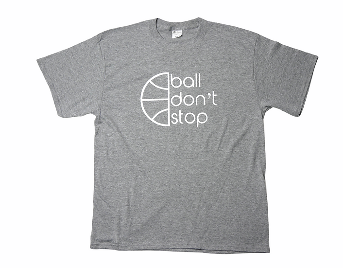 Classic Ball Don't Stop Tee - Grey