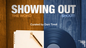 Showing Out: Word & Shout!