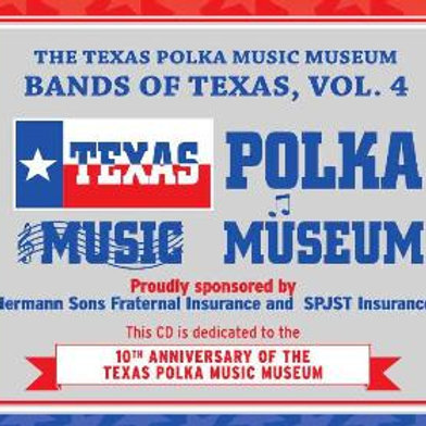 Texas Polka Music Museum Bands of Texas, Vol. 4