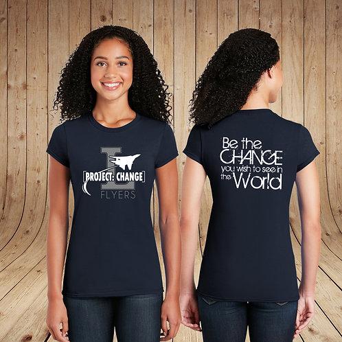 Project: Change - Ladies T-Shirt