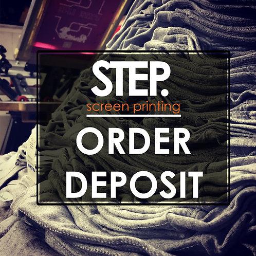 STEP.sceen printing Order Deposit
