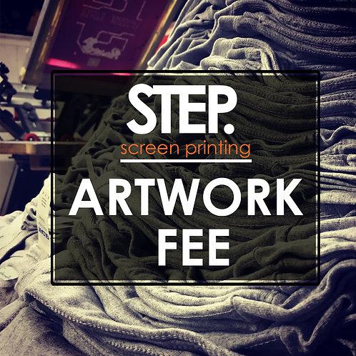 STEP.sceen printing Artwork Fee