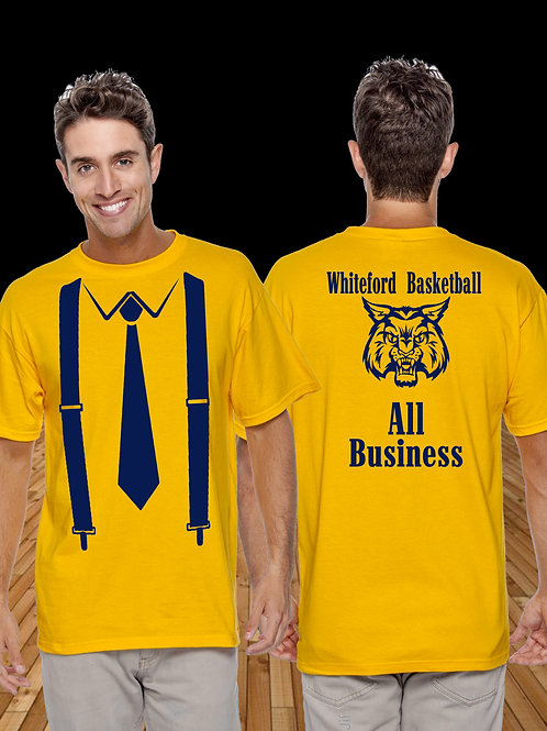 Whiteford Basketball All Business Tee