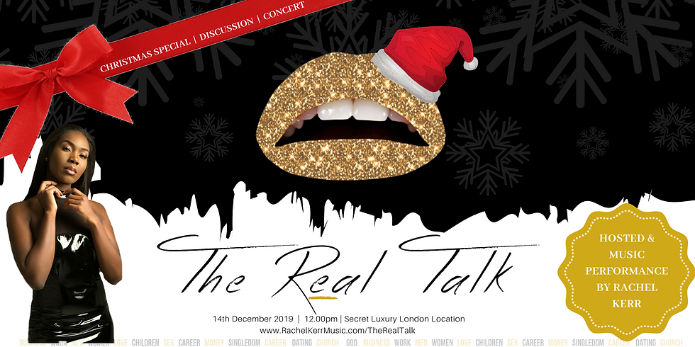 The Real Talk  (CHRISTMAS SPECIAL)