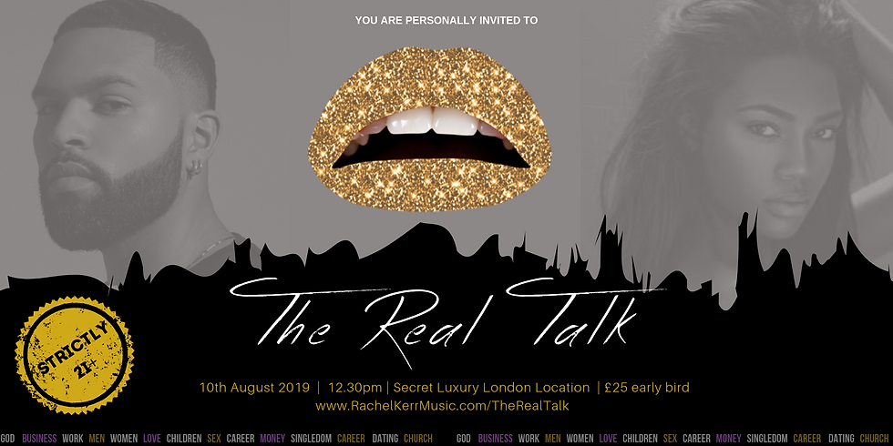 The Real Talk (August Edition)