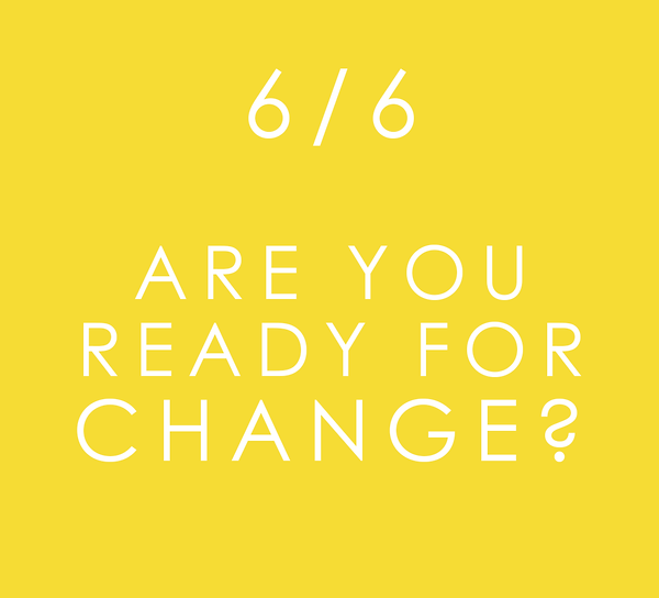 ARE YOU READY FOR CHANGE _ .png