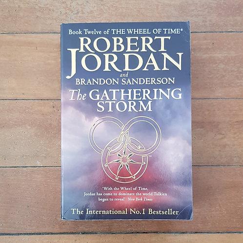 The Gathering Storm (The Wheel of Time #12) by Robert Jordan, Brandon Sanderson