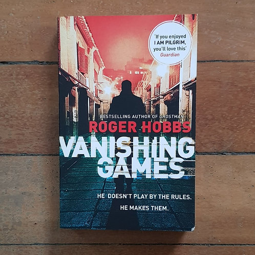 Vanishing Games (Jack White #2) by Roger Hobbs (soft cover, good condition)