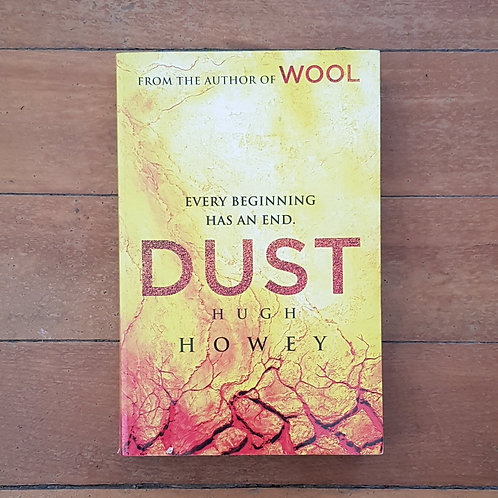 Dust (Silo #3) by Hugh Howey (soft cover, good condition)