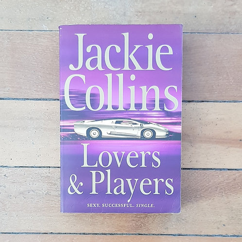 Lovers and Players by Jackie Collins (soft cover, good condition)