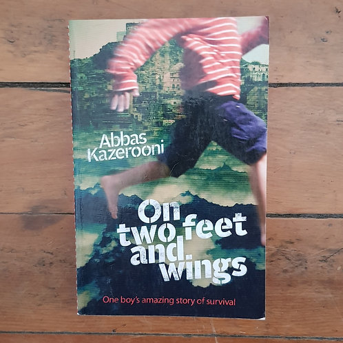 On Two Feet and Wings by Abbas Kazerooni (soft cover, good condition)
