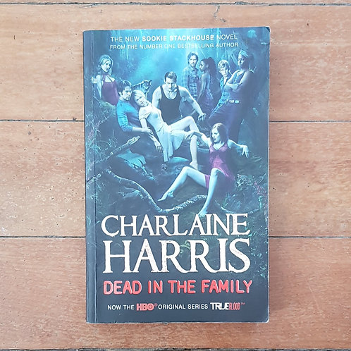 Dead in the Family  by Charlaine Harris (soft cover, good condition)