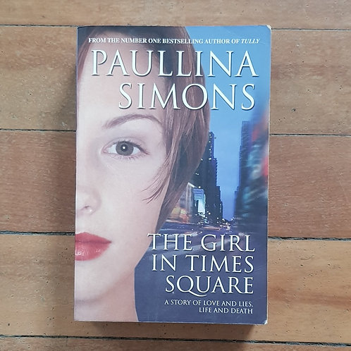 The Girl in Times Square by Paullina Simons (soft cover, good condition)