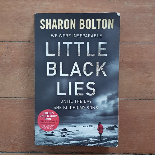 Little Black lies by Sharon Bolton (soft cover, fair condition)