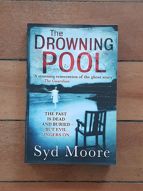 The Drowning Pool by Syd Moore (soft cover, good condition)