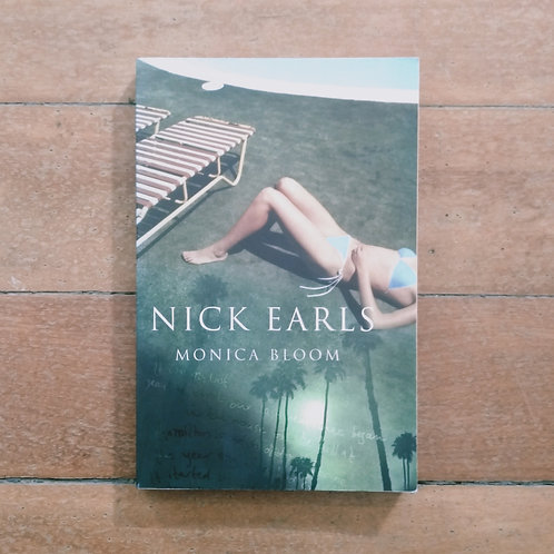 Monica Bloom by Nick Earls (soft cover, good condition)