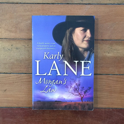 Morgan's Law by Karly Lane (soft cover, good condition)