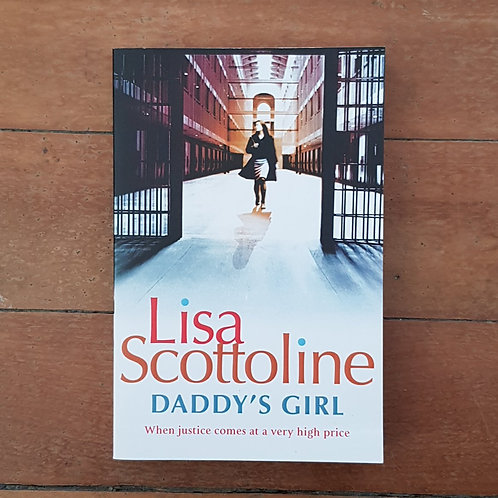 Daddy's Girl by Lisa Scottoline (soft cover, v.good condition)