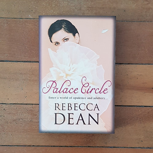 Palace Circle by Rebecca Dean (soft cover, good condition)