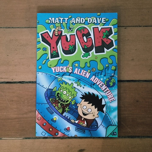 Yuck's Alien Adventure by Matt and Dave (soft cover, good condition)