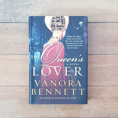 The Queen's Lover by Vanora Bennett (hard cover, good condition)
