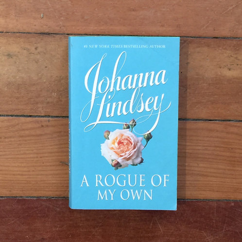 A Rogue of My Own by Johanna Lindsey (soft cover, good condition)