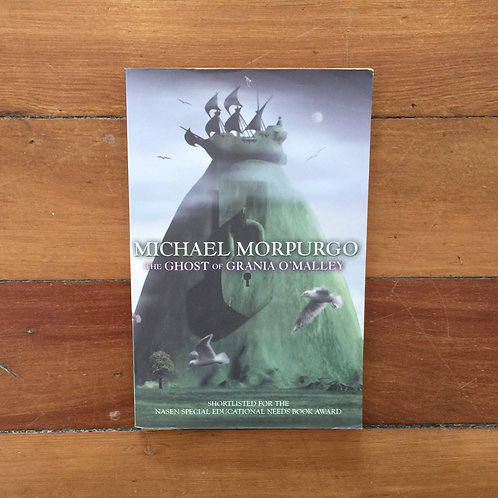 The Ghost of Grania O'Malley by Michael Morpurgo (sc, very good condition)
