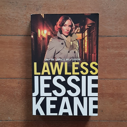 Lawless (Ruby Darke #2) by Jessie Keane (soft cover, good condition)