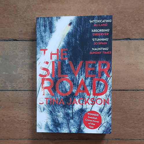 The Silver Road by Stina Jackson (soft cover, good condition)