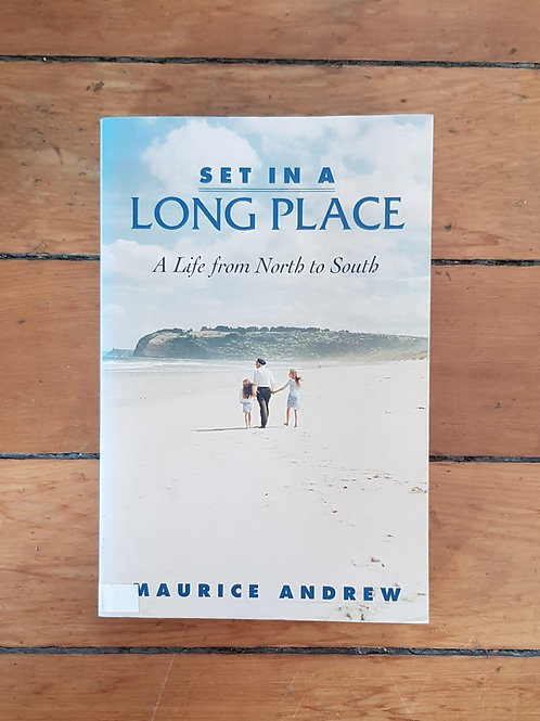 Set in a Long Place: A Life from North to South by M. E. Andrew (soft cov, good)