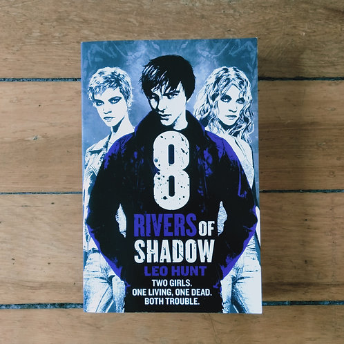Eight Rivers of Shadow (13 Days of Midnight #2) by Leo Hunt (soft, exellent cond