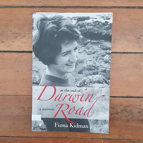 At the End of Darwin Road: A Memoir by Fiona Kidman (soft/good)