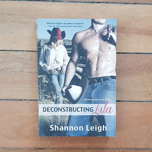 Deconstructing Lila by Shannon Leigh (soft cover, good condition)