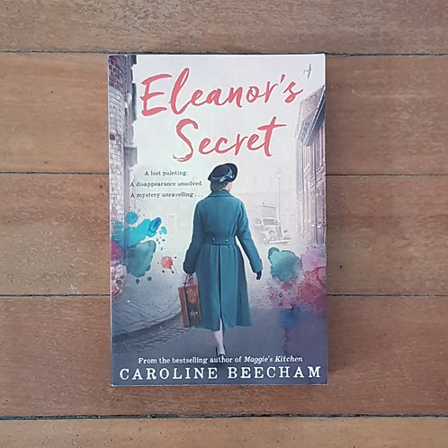 Eleanor's Secret by Caroline Beecham (soft cover, very good condition)